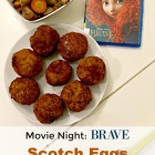 Disney's BRAVE - Scotch Eggs Recipe