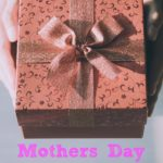 7 Mothers Day Gifts She'll Love!