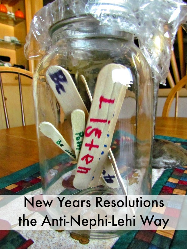 Making Resolutions the Anti-Nephi-Lehi Way FHE