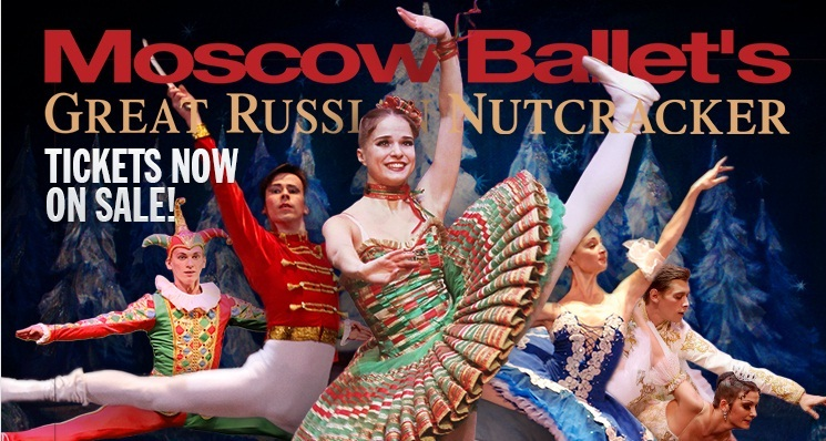 Moscow Ballet's Great Russian Nutcracker on Tour! + Discount Tickets
