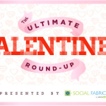 Ultimate Valentines Day Round-Up