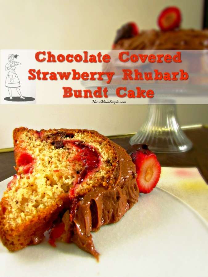 Chocolate Covered Strawberry Rhubarb Bundt Cake