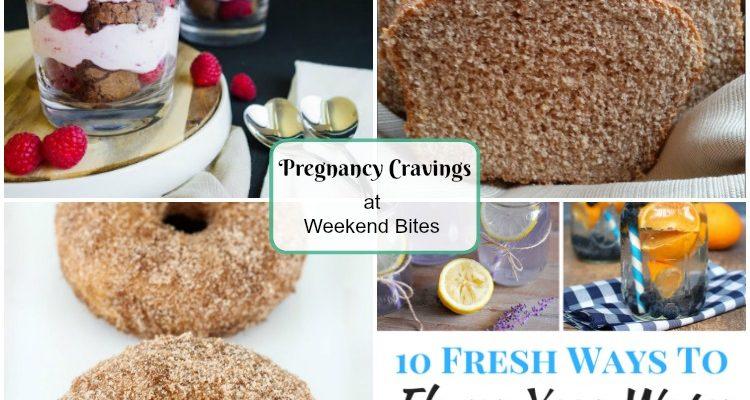 Weekend Bites Pregnancy Cravings