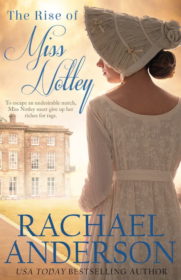 The Rise of Miss Notley by Rachael Anderson + Paypal Giveaway