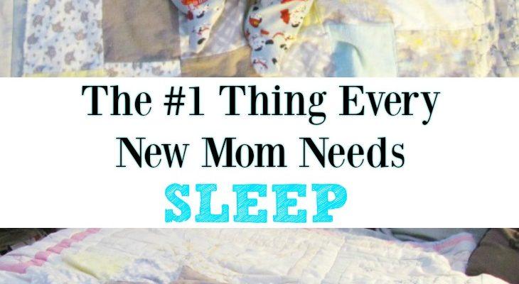 What Every Mom Really Needs – Sleep