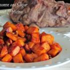 Cinnamon and Sugar Sweet Potatoes