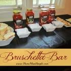 How to throw a Bruschetta Bar + a Bertolli Riserva Giveaway