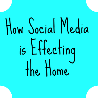 Social Media Effects the Home {Think About It}