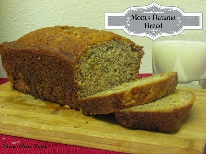 Moms Banana Bread
