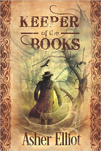 Keeper of the Books by Asher Elliot