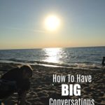 How to Have Big Conversations in Little Moments