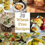20 Wheat Free Foods