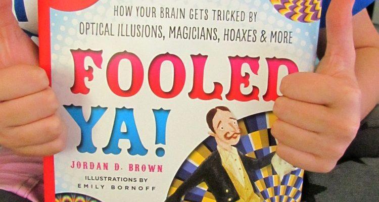 Fooled Ya! by Jordan D. Brown