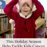 Help Tackle Kids Cancer this Holiday Season
