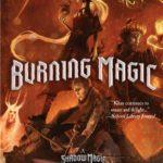 Book Tour: Burning Magic by Joshua Khan