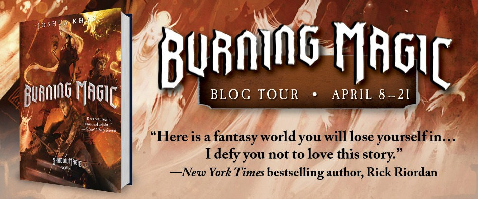 Burning Magic, a Shadow Magic novel