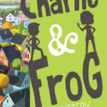 Book Tour: Charlie and Frog by Karen Kane