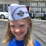 How to Take Your Pre-Teen on a Lunch Date