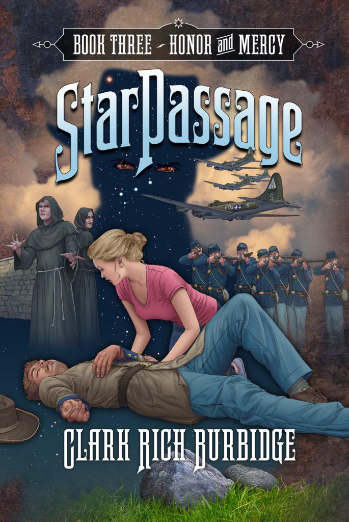 StarPassage Book 3: Honor and Mercy by Clark Burbidge