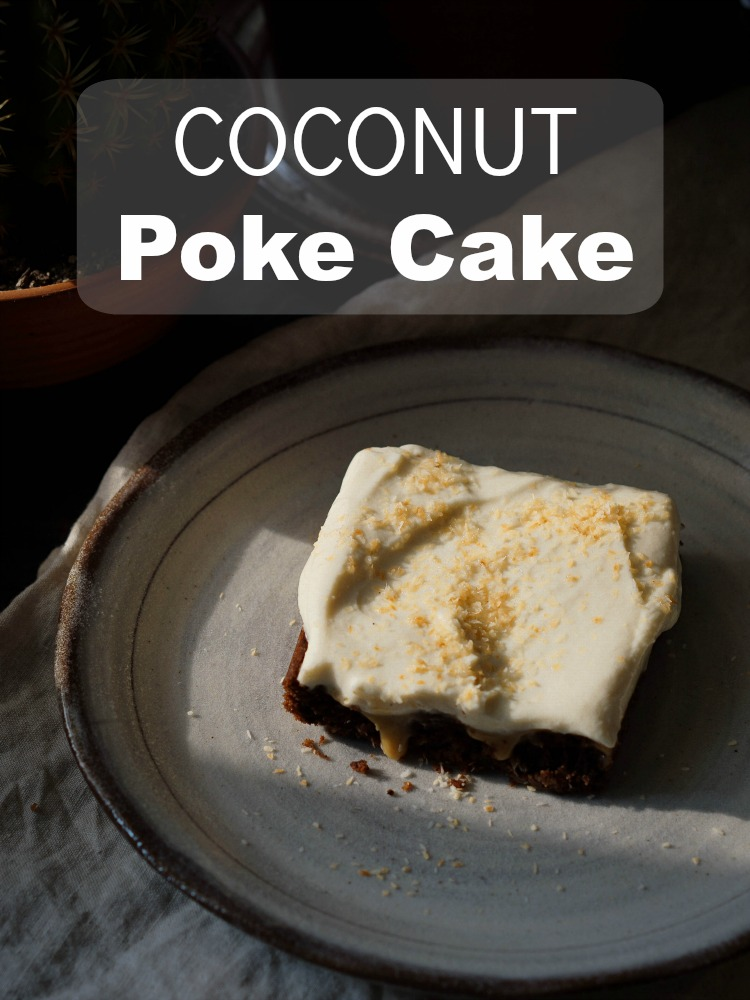 Make this deliciously easy coconut poke cake for dinner guests