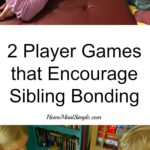 2 Player Games to Encourage Sibling Bonding