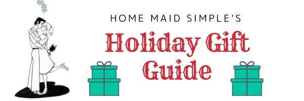 Home Maid Simple Holiday Gift Guide