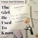 The Girl He Used to Know by Tracy Garvis Graves
