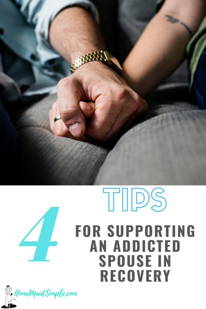 These 4 tips will help the spouse of an addict support them through recovery.