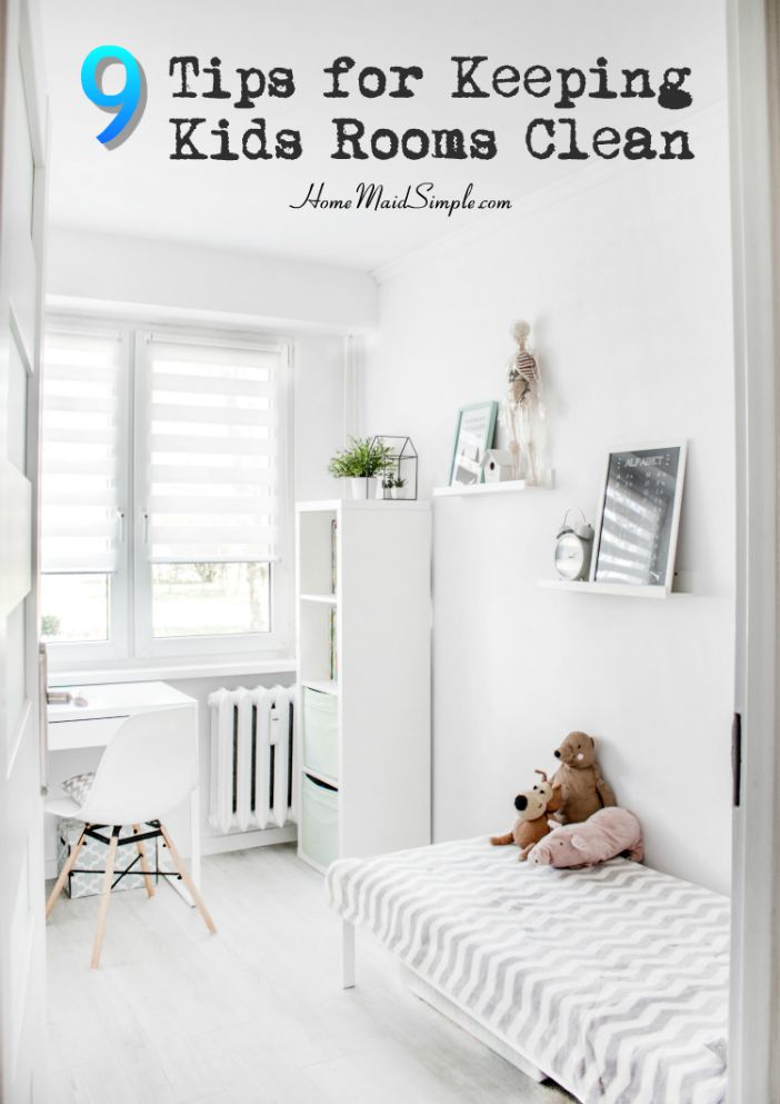 9 tips for keeping kids rooms clean